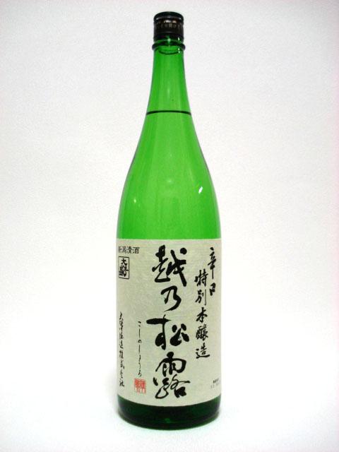 大洋盛 特別本醸造 越乃松露 1.8L